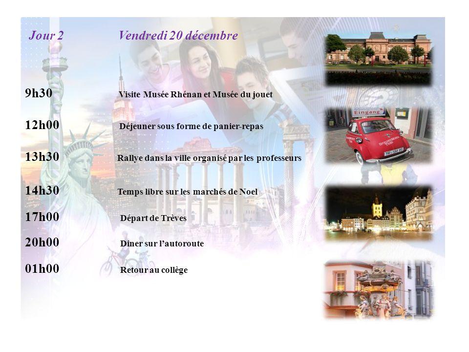 Jour 2 Vendredi 20 décembre 9h30 Visite Musée Rhénan et Musée du jouet 12h00 Déjeuner sous forme de panier-repas 13h30 Rallye dans la ville organisé p