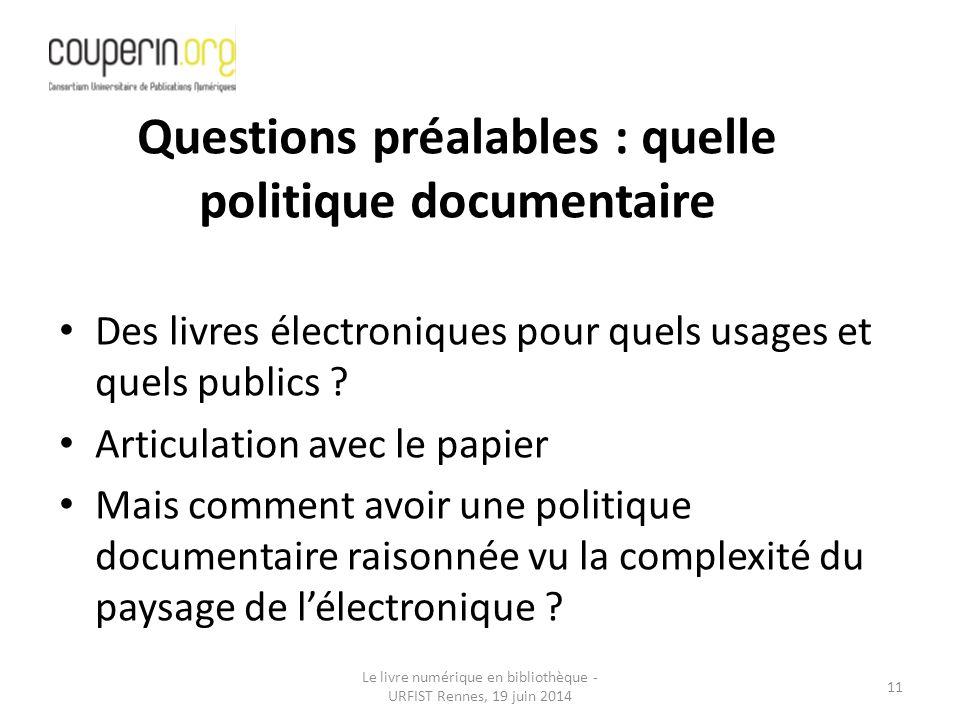 Le livre numérique en bibliothèque - URFIST Rennes, 19 juin 2014 11 Des livres électroniques pour quels usages et quels publics .