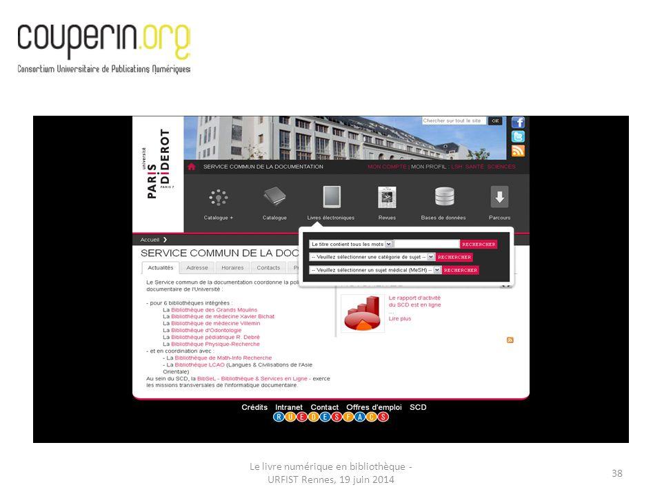 Le livre numérique en bibliothèque - URFIST Rennes, 19 juin 2014 38