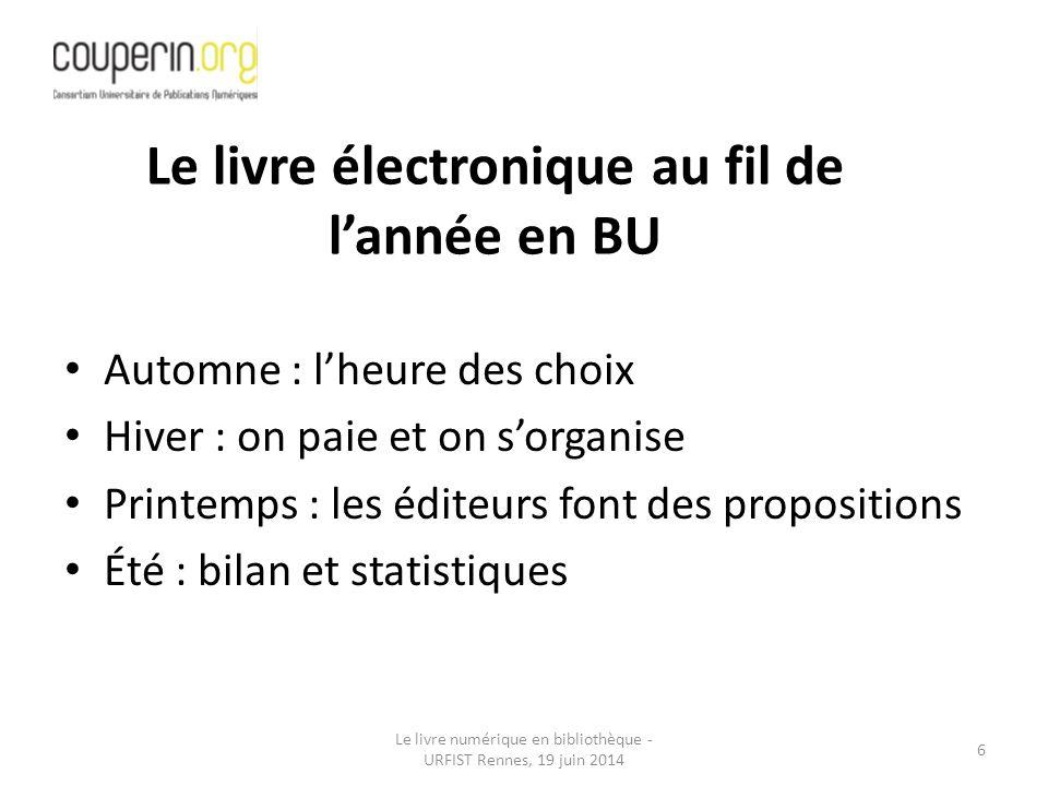 Le livre numérique en bibliothèque - URFIST Rennes, 19 juin 2014 37 SCD Bordeaux