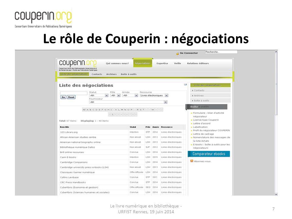 Le livre numérique en bibliothèque - URFIST Rennes, 19 juin 2014 7 Le rôle de Couperin : négociations