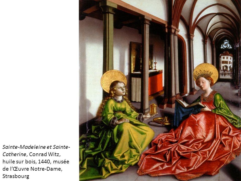Sainte-Madeleine et Sainte- Catherine, Conrad Witz, huile sur bois, 1440, musée de l'Œuvre Notre-Dame, Strasbourg