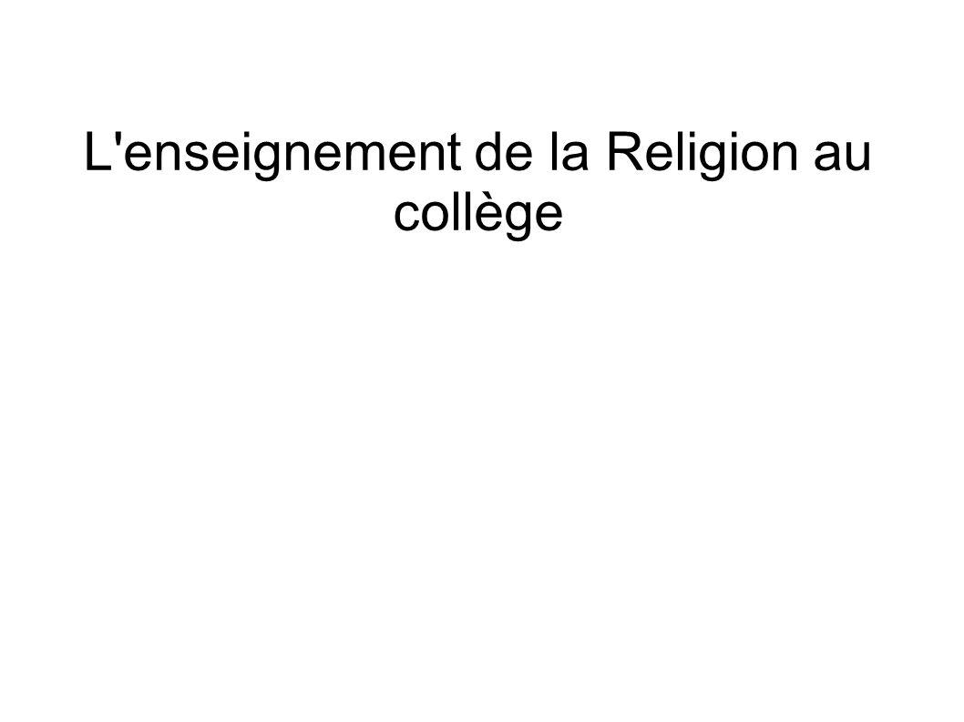 Une heure de religion par semaine POUR : l éducation au respect, à la tolérance et à la solidarité active en, lien avec le C omité d E ducation à la S anté et la C itoyenneté du collège de Ferrette.