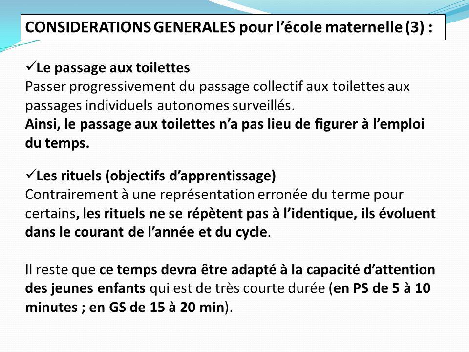 CONSIDERATIONS GENERALES pour l'école maternelle (3) : Le passage aux toilettes Passer progressivement du passage collectif aux toilettes aux passages