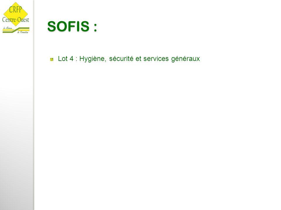 SOFIS : Lot 4 : Hygiène, sécurité et services généraux