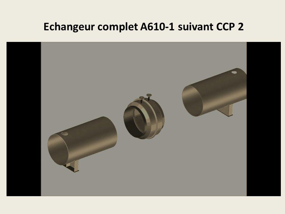 Echangeur complet A610-1 suivant CCP 2