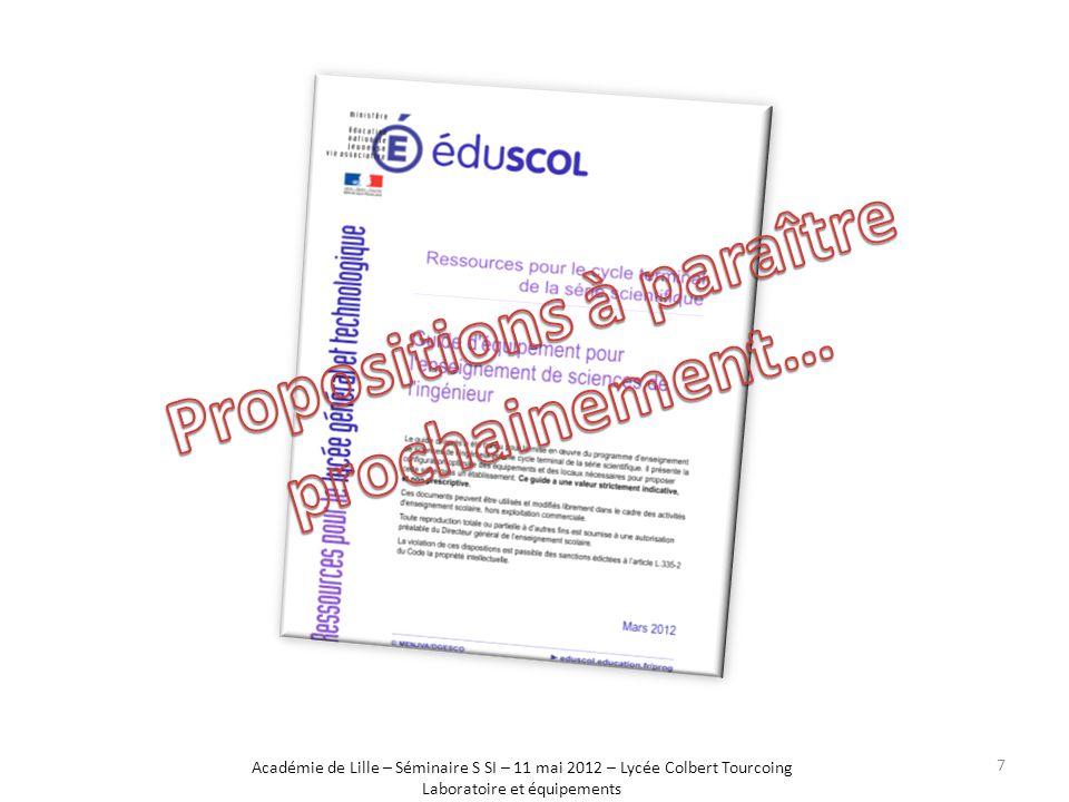 Académie de Lille – Séminaire S SI – 11 mai 2012 – Lycée Colbert Tourcoing Laboratoire et équipements 7