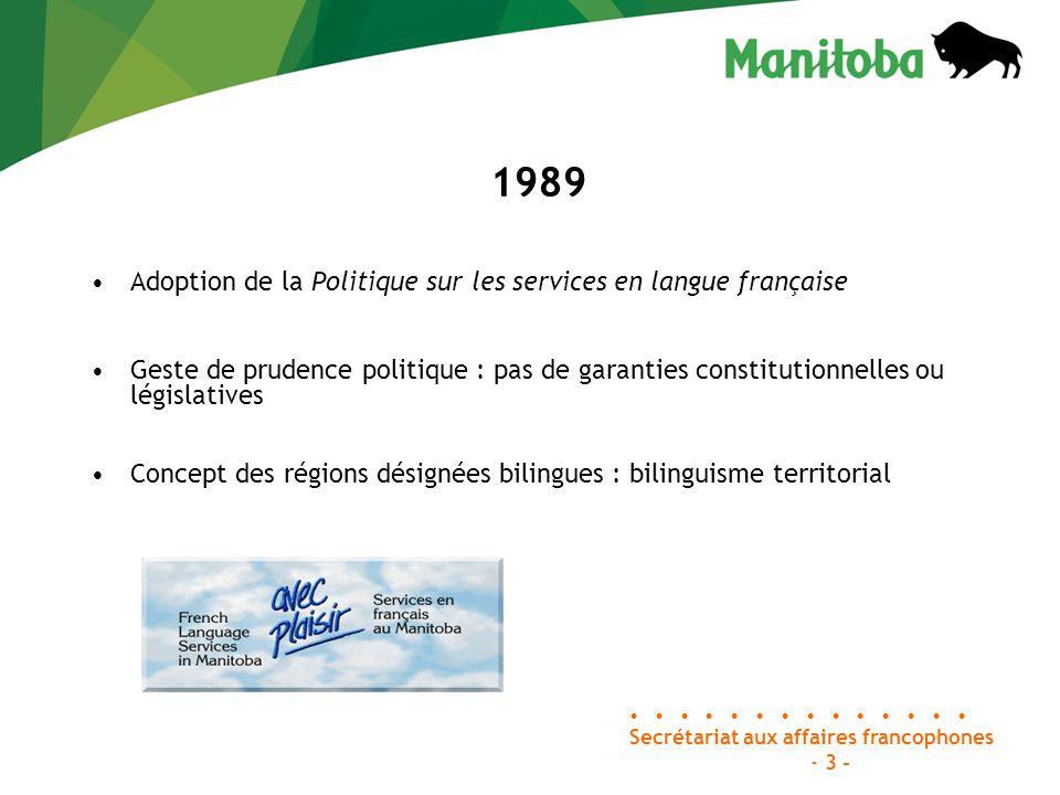 La politique sur les services en français s applique à divers organismes publics et parapublics En matière de services de santé et de services sociaux, elle vise principalement : le ministère de la Santé; le ministère des Services à la famille et du Logement; sept offices régionaux de la santé; dix-huit établissements de services sociaux; les régies des services à l'enfant et à la famille.