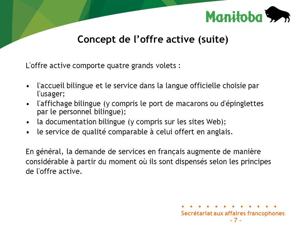 Rapport Chartier - 1998 Constat principal : L offre de services en français dans des localités à forte majorité anglophone ne répond pas bien aux besoins des francophones, notamment pour des raisons d ordre historique et psychologique.