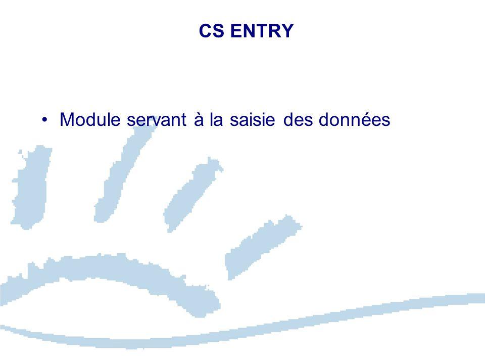 CS ENTRY Module servant à la saisie des données