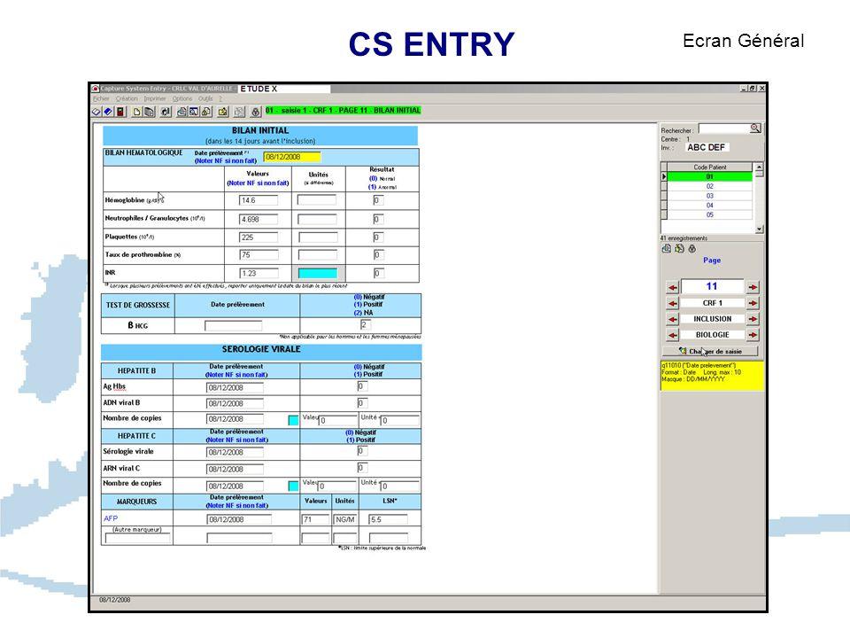 CS ENTRY Ecran Général