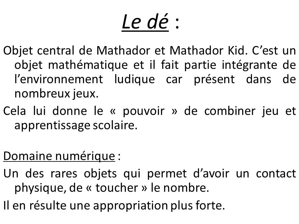 Le dé : Objet central de Mathador et Mathador Kid.