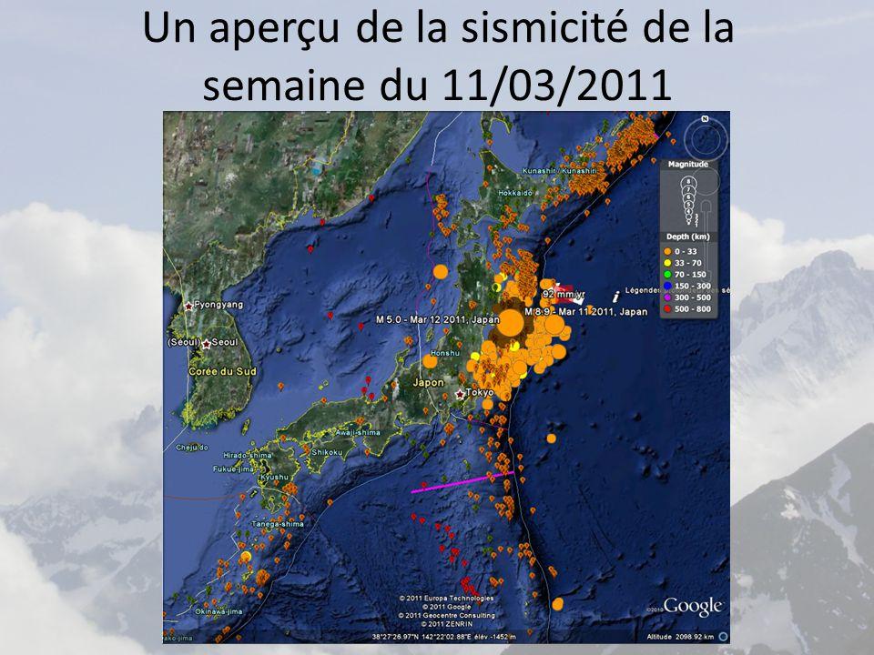 Un aperçu de la sismicité de la semaine du 11/03/2011