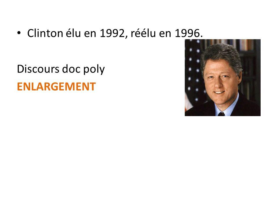 Clinton élu en 1992, réélu en 1996. Discours doc poly ENLARGEMENT