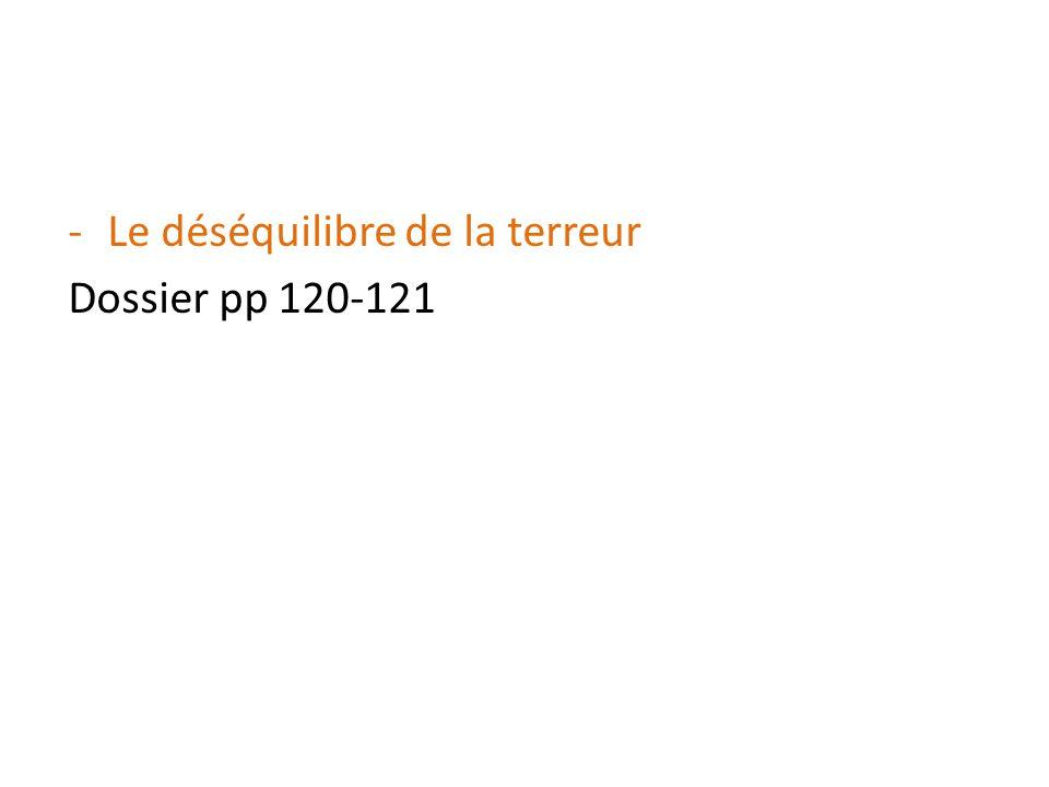 -Le déséquilibre de la terreur Dossier pp 120-121