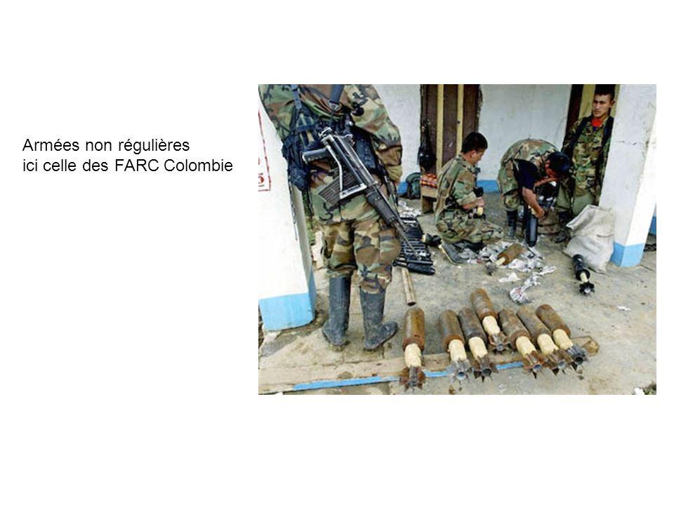 Armées non régulières ici celle des FARC Colombie