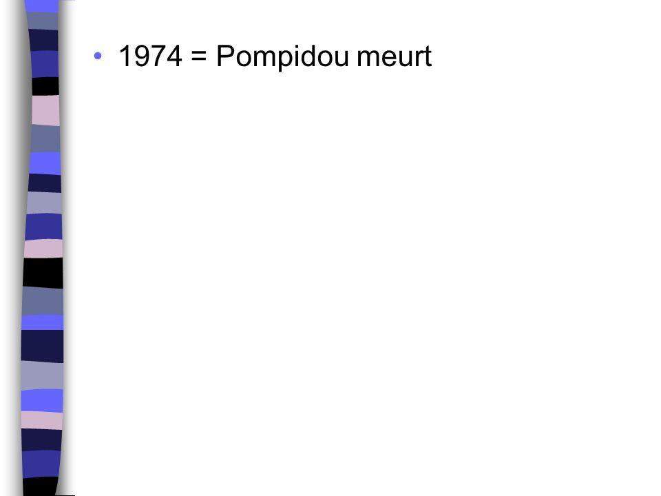 1974 = Pompidou meurt