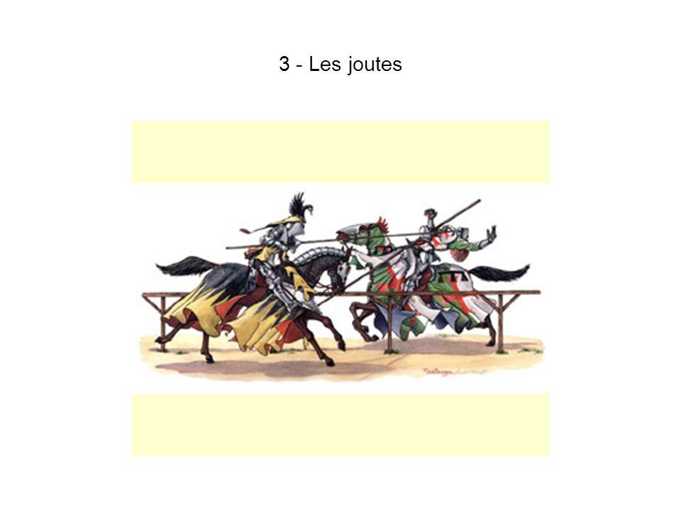 3 - Les joutes