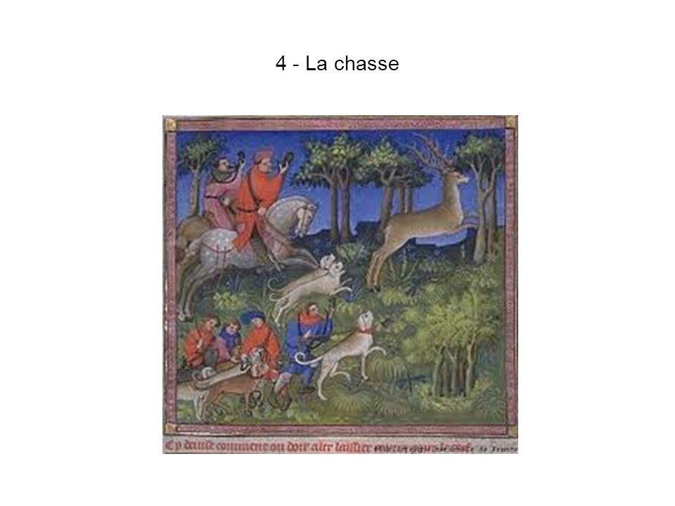 4 - La chasse
