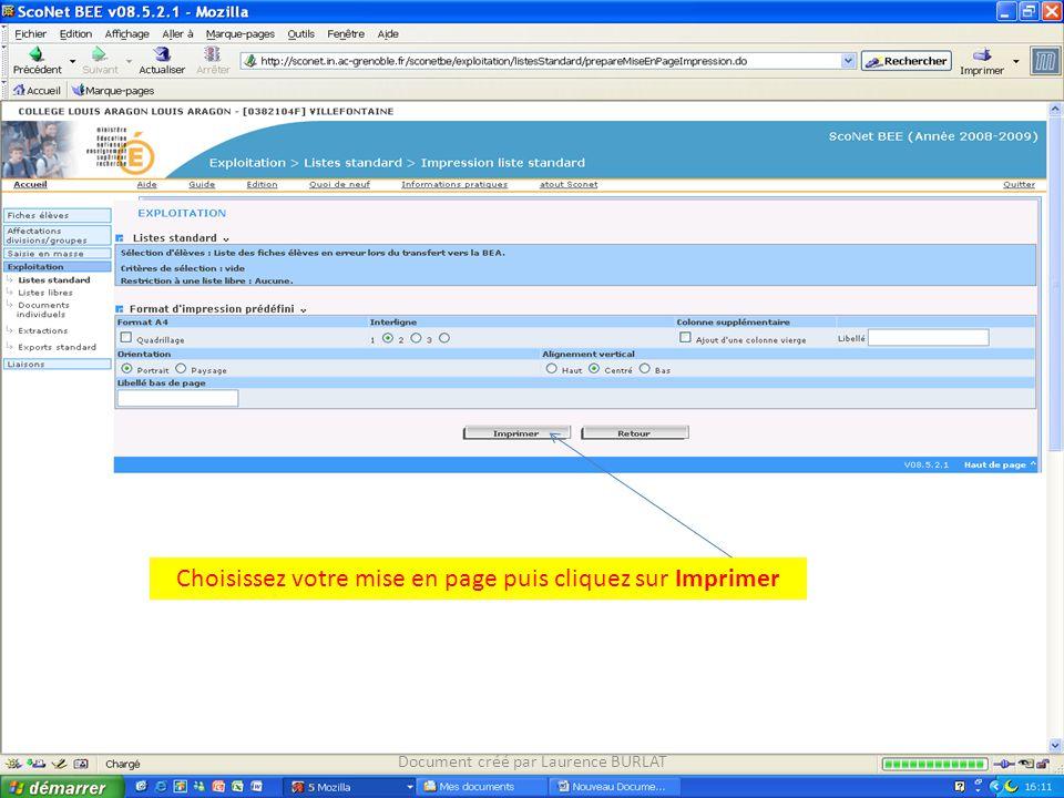 Document créé par Laurence BURLAT Choisissez votre mise en page puis cliquez sur Imprimer