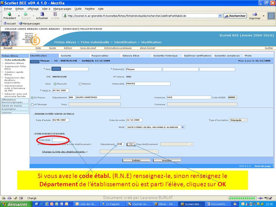 Si vous avez le code établ. (R.N.E) renseignez-le, sinon renseignez le Département de l'établissement où est parti l'élève, cliquez sur OK Document cr