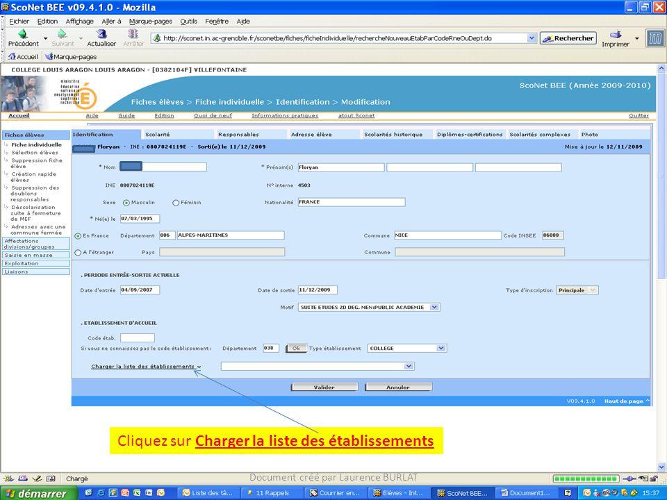 Cliquez sur Charger la liste des établissements Document créé par Laurence BURLAT