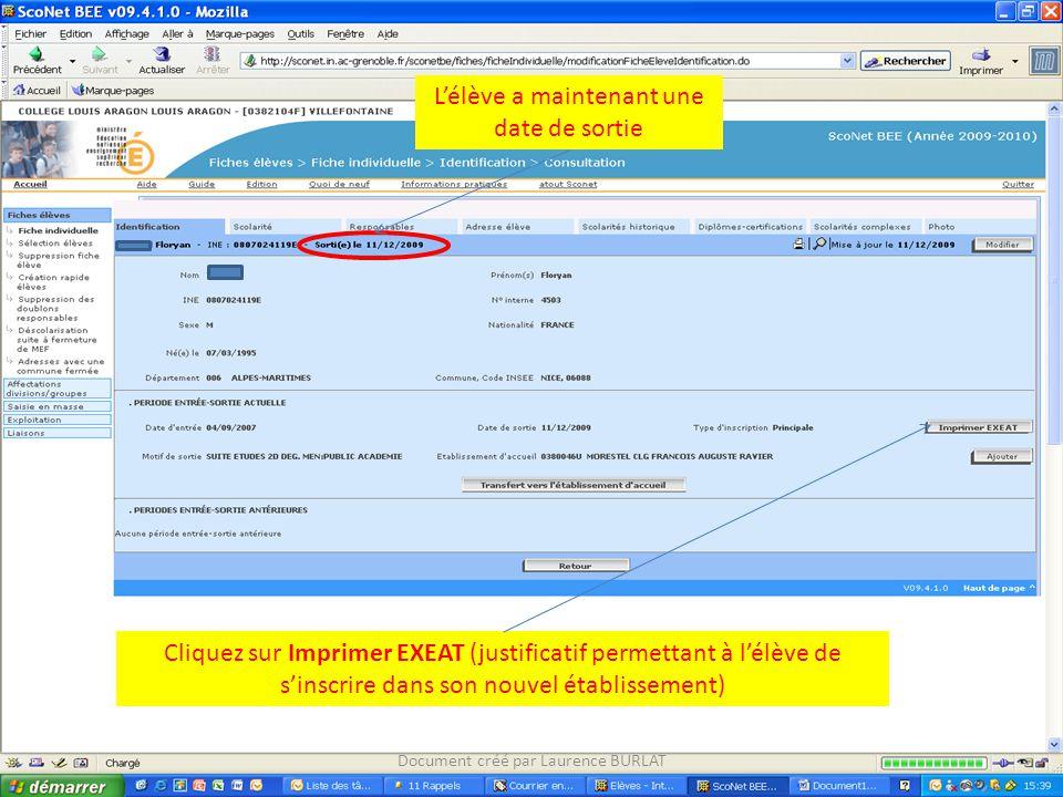L'élève a maintenant une date de sortie Cliquez sur Imprimer EXEAT (justificatif permettant à l'élève de s'inscrire dans son nouvel établissement) Doc
