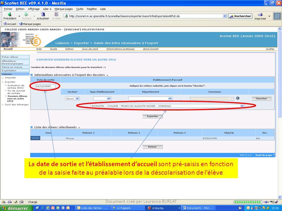 La date de sortie et l'établissement d'accueil sont pré-saisis en fonction de la saisie faite au préalable lors de la déscolarisation de l'élève Docum