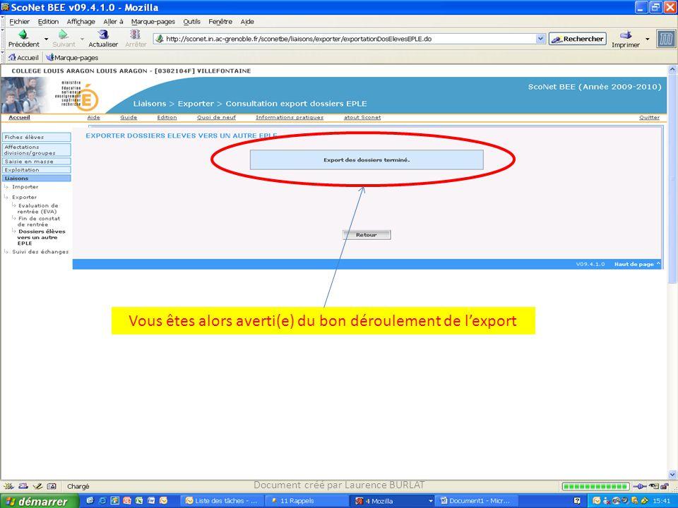 Vous êtes alors averti(e) du bon déroulement de l'export Document créé par Laurence BURLAT