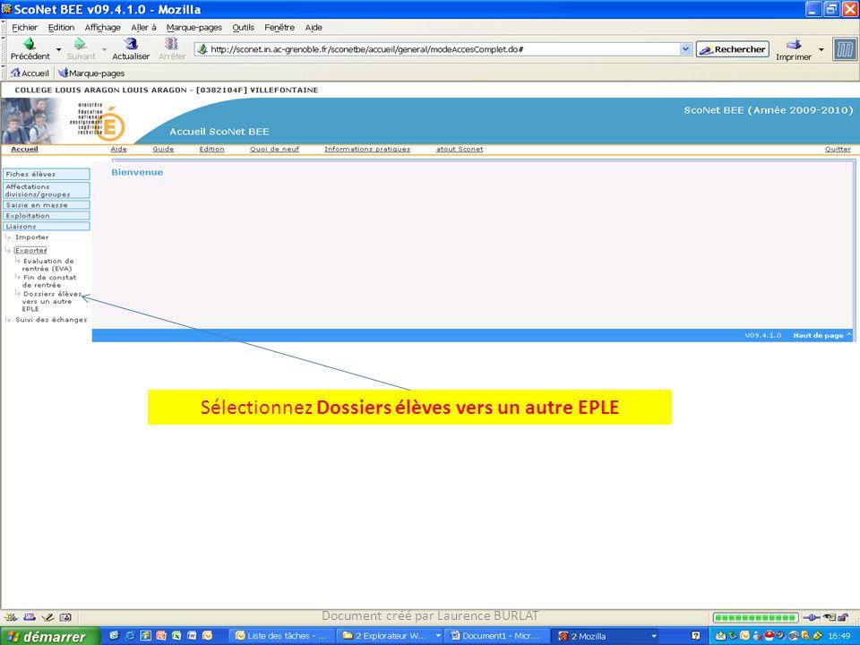 Sélectionnez Dossiers élèves vers un autre EPLE Document créé par Laurence BURLAT