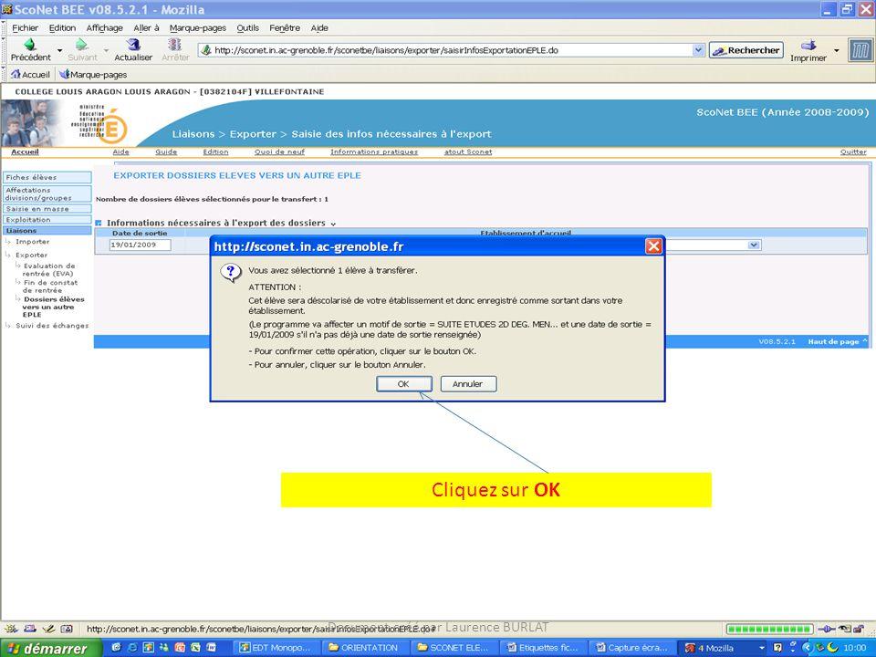 Cliquez sur OK Document créé par Laurence BURLAT
