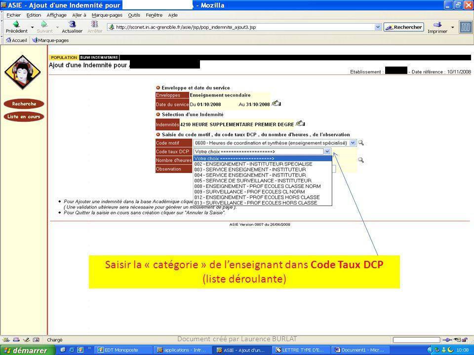 Saisir la « catégorie » de l'enseignant dans Code Taux DCP (liste déroulante) Document créé par Laurence BURLAT