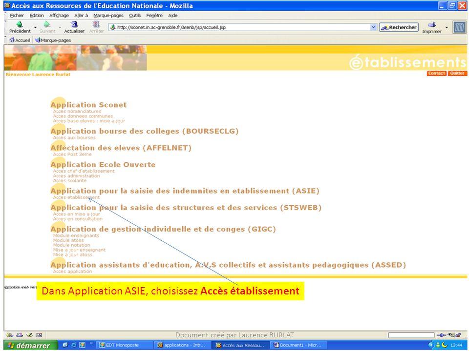 Dans Application ASIE, choisissez Accès établissement Document créé par Laurence BURLAT