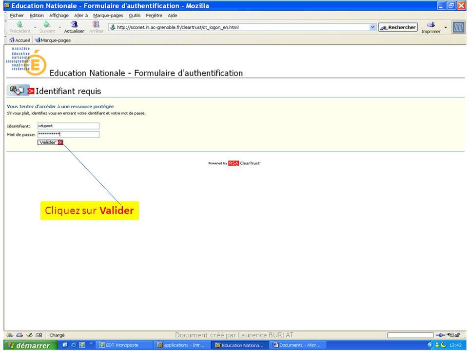 Cliquez sur Valider Document créé par Laurence BURLAT