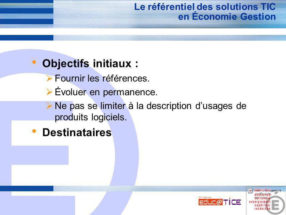 E 5 La construction du référentiel des solutions TIC en Économie Gestion Inventaire des besoins.