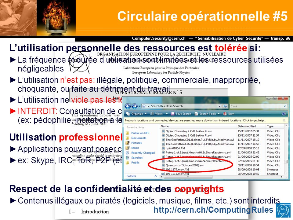 "Dr. Stefan Lüders (CERN IT/CO) ― DESY ― 20. Februar 2007 Computer.Security@cern.ch — ""Sensibilisation de Cyber Sécurité"" — transp. 12 L'utilisation pe"