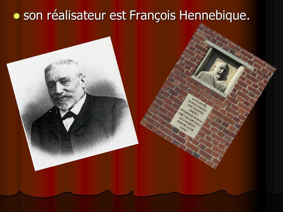 son réalisateur est François Hennebique. son réalisateur est François Hennebique.