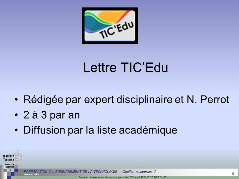 5 Séminaire « Définition de Produits » : méthodologie de définition d'une pièce GREC INITIALES Formation enseignement de l technologie/ Juillet 2012 –