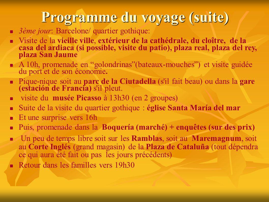 Programme du voyage (suite) 4ème jour: Montserrat/ Barcelone moderniste Départ en car puis en train à crémaillère pour Montserrat Visite du monastère et du site Pique-nique sur place À 13h, chorale le Virrulai (petits chanteurs de la Escolania de Montserrat) Départ à 14h45 pour Barcelone 16h30: visite de la Sagrada Familia (2 groupes) 18h: transfert en bus vers la Pedrera (Casa Milà) et visite en 2 groupes à 18h30 Passage en car devant la Casa Battló et sur le paseo de Gracia Retour vers 20h dans les familles