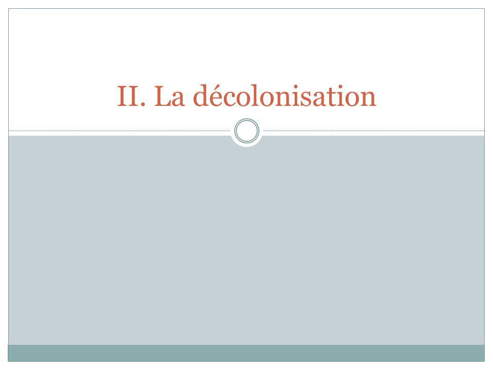 II. La décolonisation