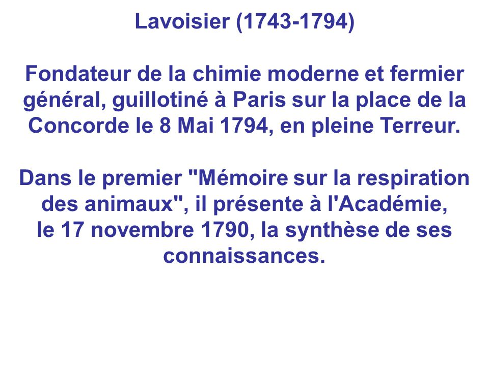 Lavoisier (1743-1794) Fondateur de la chimie moderne et fermier général, guillotiné à Paris sur la place de la Concorde le 8 Mai 1794, en pleine Terre