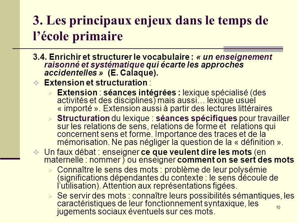 10 3. Les principaux enjeux dans le temps de l'école primaire 3.4.