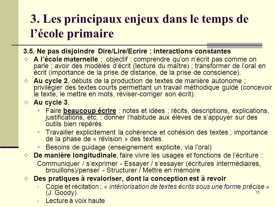 11 3. Les principaux enjeux dans le temps de l'école primaire 3.5.