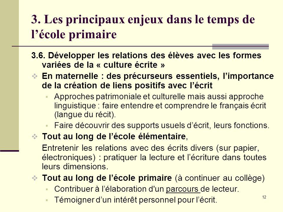 12 3. Les principaux enjeux dans le temps de l'école primaire 3.6.