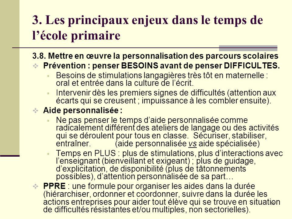 14 3. Les principaux enjeux dans le temps de l'école primaire 3.8.