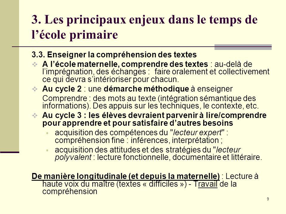 9 3. Les principaux enjeux dans le temps de l'école primaire 3.3.