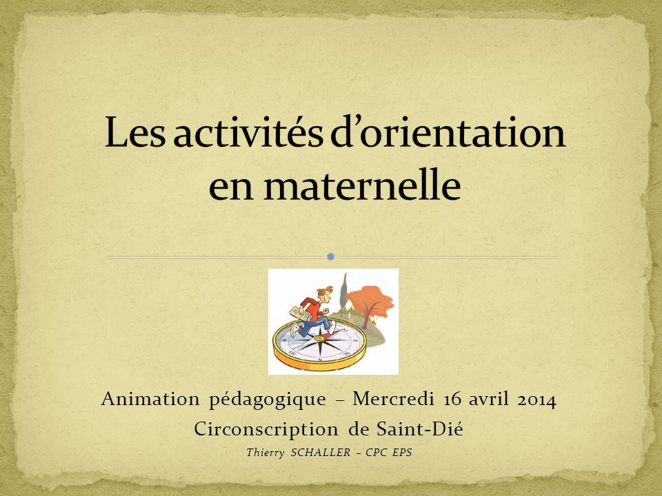 Animation pédagogique – Mercredi 16 avril 2014 Circonscription de Saint-Dié Thierry SCHALLER – CPC EPS