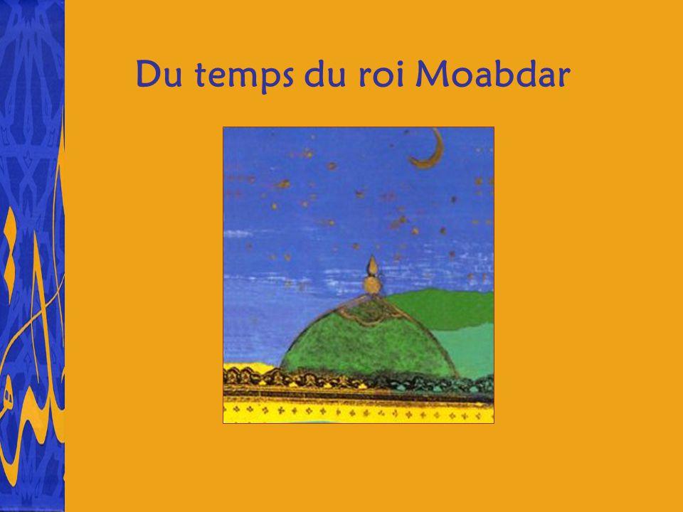 Du temps du roi Moabdar