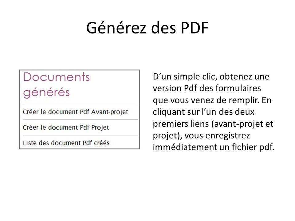 Générez des PDF D'un simple clic, obtenez une version Pdf des formulaires que vous venez de remplir. En cliquant sur l'un des deux premiers liens (ava