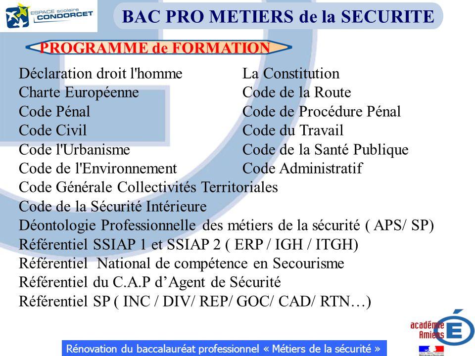 PROGRAMME de FORMATION Rénovation du baccalauréat professionnel « Métiers de la sécurité » BAC PRO METIERS de la SECURITE Déclaration droit l'homme La